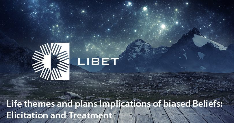 LIBET - Life themes and plans Implications of biased Beliefs: Elicitation and Treatment